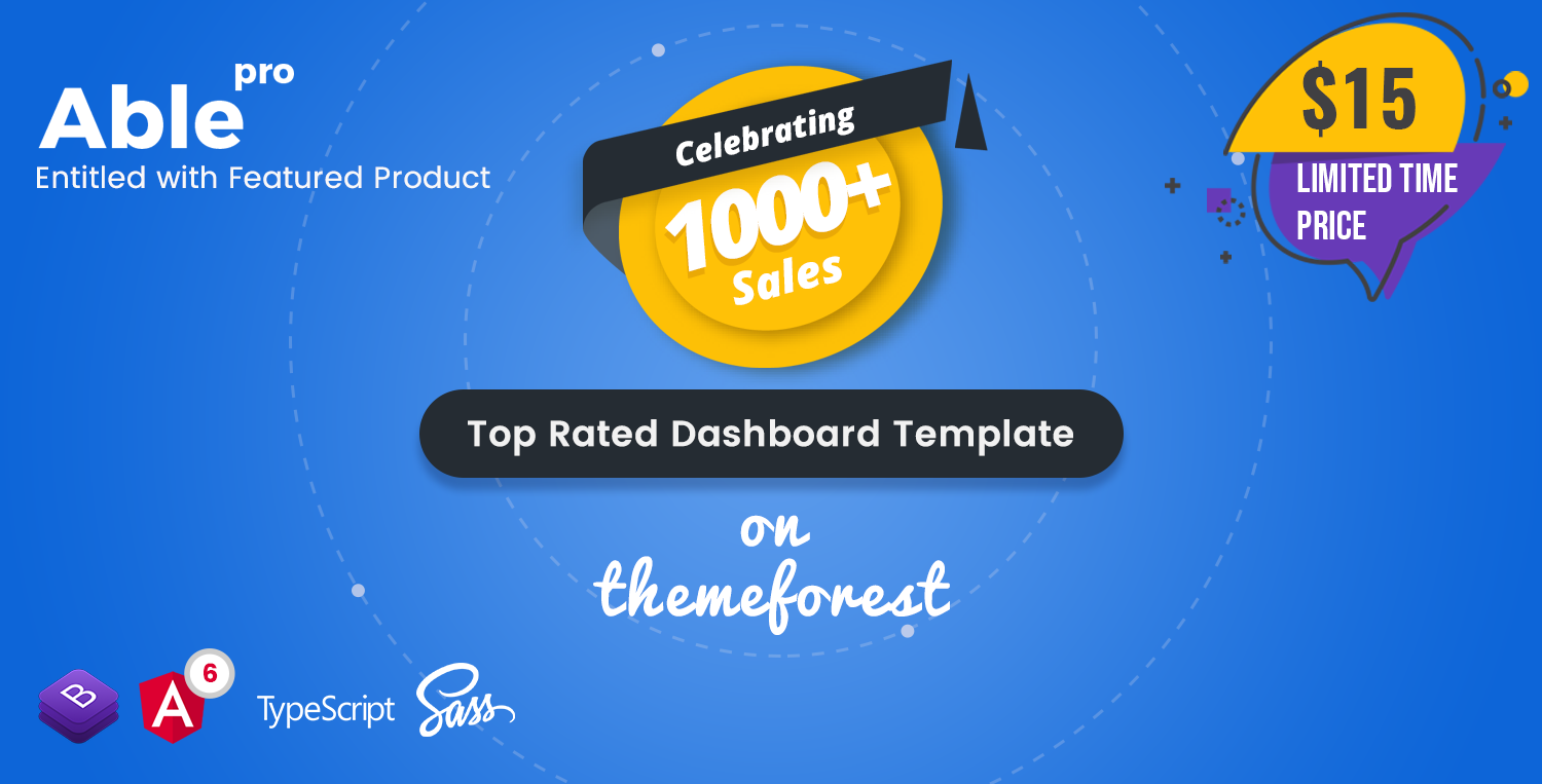 1,000+ Downloads and counting for Able Pro Bootstrap 4 Admin Template